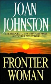 Frontier Woman (Sisters of the Lone Star, Prequel)