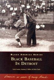 Black  Baseball  in  Detroit   (MI)   (Black  America)