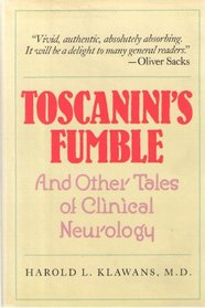 Toscanini's Fumble: And Other Tales of Clinical Neurology