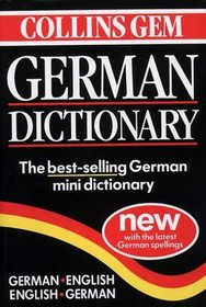 Collins Gem German Dictionary:  German-English, English-German