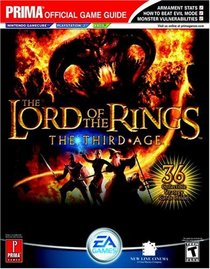 Lord of the Rings: The Third Age : Prima Official Game Guide (Prima Official Game Guides)