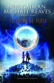 El sueno de plata (Spanish Edition)