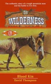 Blood Kin (Wilderness, Bk 31)
