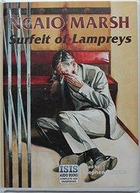 Surfeit of Lampreys: Complete & Unabridged
