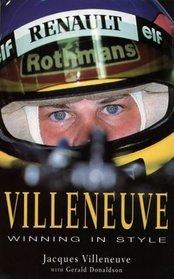 Villeneuve: Winning in Style