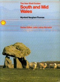 South and Mid-Wales (New Shell Guides)