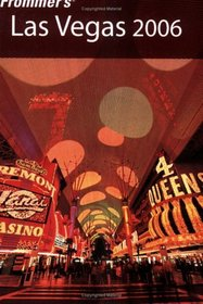 Frommer's Las Vegas 2006 (Frommer's Complete)