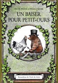 Un Baiser Pour Petit-ours/ a Kiss for Little Bear (French Edition)