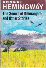 The Snows of Kilimanjaro & Other Stories