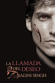 La llamada del deseo (Kiss of Snow) (Spanish Edition)