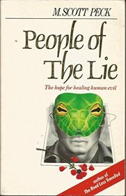 People Of The Lie - The Hope For Healing Human Evil