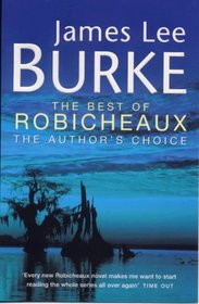 The Best of Robicheaux - The Author's Choice