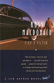 Find a Victim (Lew Archer, Bk 5)