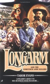 Longarm and the Comstock Lode Killers (Longarm, No 314)