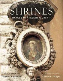 Shrines: Images of Italian Worship
