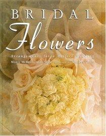 Bridal Flowers: Arrangements for a Perfect Wedding