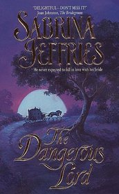 The Dangerous Lord (Lord Trilogy, No 3)
