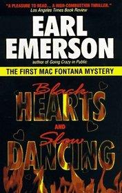 Black Hearts and Slow Dancing (Mac Fontana, Bk 1)