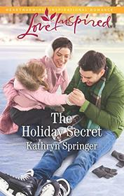 The Holiday Secret (Castle Falls, Bk 4) (Love Inspired, No 1241)