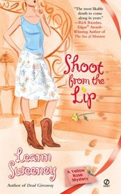 Shoot from The Lip (Yellow Rose, Bk 4)