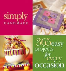 Simply Handmade: 365 Projects for Every Occasion