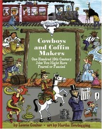 Cowboys and Coffin-Makers: One Hundred 19th-century Jobs You Might Have Feared or Fancied (Jobs in History)