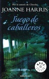 Juego de caballeros/ Gentlemen and Players (Biblioteca Joanne Harris/ Joanne Harris Library) (Spanish Edition)