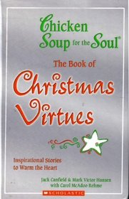 The Book of Christmas Virtues (Chicken Soup for the Soul)