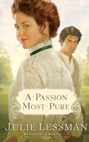 A Passion Most Pure (Daughters of Boston, Bk 1)