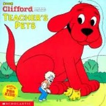 Teacher's Pets (Clifford the Big Red Dog)