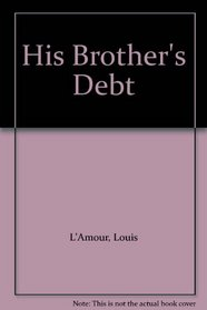 His Brother's Debt & Trail to Pie Town