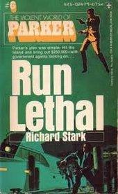 Run Lethal
