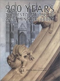 900 Years: The Restorations of Westminster Abbey