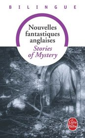 Nouvelles Fantastiques / Stories of Mystery (French Edition)