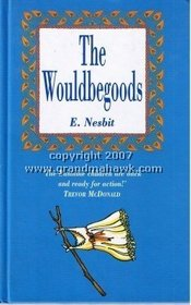 The Wouldbegoods: Andre Deutsch Classics (Andre Deutsch Classics)