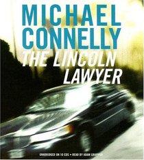 The Lincoln Lawyer (Mickey Haller, Bk 1)(Audio CD) (Unabridged)