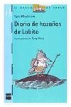 Diario de hazanas de Lobito/ Little Wolf's Diary of Daring Deeds (El Barco De Vapor:Lobito/ the Steamboat: Little Wolf) (Spanish Edition)