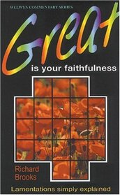 Great Is Your Faithfulness (Lamentations)
