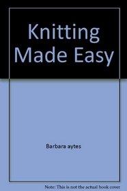 Knitting Made Easy