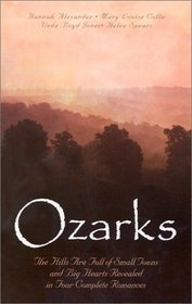 Ozarks: The Healing Promise / A Place for Love / A Sign of Love / The Hasty Heart