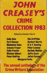 John Creasey's Crime Collection, 1983: An Anthology by Members of the Crime Writers' Association