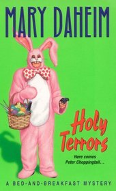 Holy Terrors (Bed-And-Breakfast, Bk 3)
