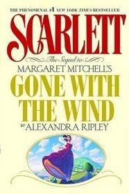Scarlett : The Sequel to Margaret Mitchell's