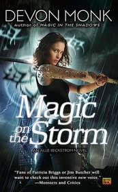 Magic on the Storm (Allie Beckstrom, Bk 4)