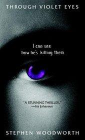 Through Violet Eyes (Violet , Bk 1)