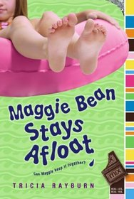 Maggie Bean Stays Afloat (Maggie Bean, Bk 2)