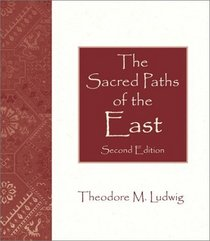 The Sacred Paths of the East (2nd Edition)
