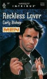 Reckless Lover (Dangerous Men) (Harlequin Intrigue, No 357)