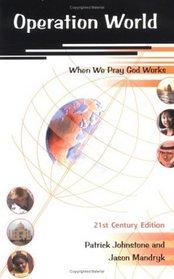 Operation World: When We Pray God Works