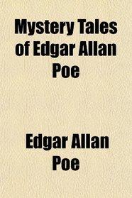 Mystery Tales of Edgar Allan Poe